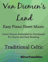 Van Diemens Land Easy Piano Sheet Music