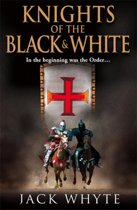 Templar Trilogy (1): Knights of the Black and White