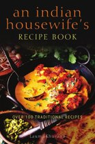 An Indian Housewife's Recipe Book
