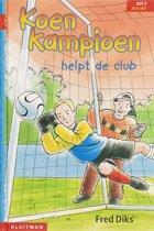 Koen Kampioen - Koen Kampioen helpt de club