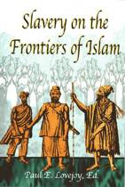 Slavery at the Frontiers of Islam