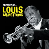 Presenting Louis Armstrong