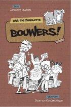 Bas en Charlotte - Bouwers!
