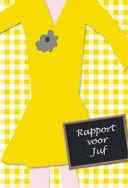 Rapport voor Juf