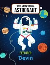 Write & Draw Journal Astronaut Explorer Devin