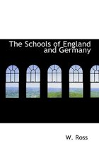 The Schools of England and Germany