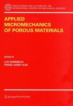 Applied Micromechanics of Porous Materials