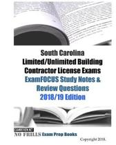 South Carolina Limited/Unlimited Building Contractor License Exams ExamFOCUS Study Notes & Review Questions