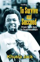 To survive and succeed