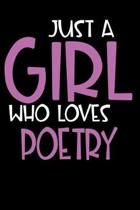 Just A Girl Who Loves Poetry