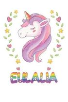 Eulalia: Eulalia Notebook Journal 6x9 Personalized Gift For Eulalia Unicorn Rainbow Colors Lined Paper