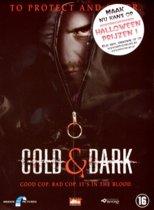 Cold & Dark (dvd)