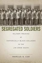 Segregated Soldiers