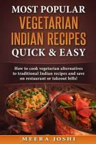 Most Popular Vegetarian Indian Recipes Quick & Easy