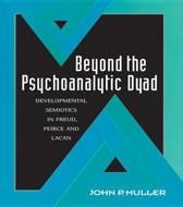 Beyond the Psychoanalytic Dyad