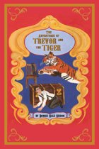 The Adventures of Trevor and the Tiger
