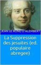 La Suppression des jesuites (ed. populaire abregee)