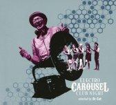 Electro Carousel Club Night Selecte