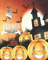 Halloween Activity Book For Kids: Unleash Your Child's Creativity With These Fun Games And Puzzles Halloween Activity Book For Children Age 6 - 12 - M