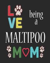 Love Being a Maltipoo Mom