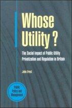 Whose Utility?