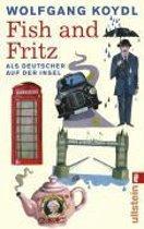 Fish and Fritz Als Deutscher auf der Insel