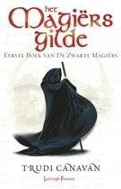De Zwarte Magiërs -1 - Het Magiërsgilde