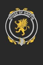 House of Griffin: Griffin Coat of Arms and Family Crest Notebook Journal (6 x 9 - 100 pages)