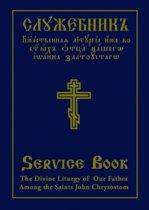 The Divine Liturgy of Our Father Among the Saints John Chrysostom