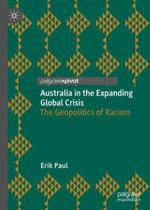 Australia in the Expanding Global Crisis: The Geopolitics of Racism