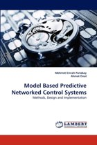 Model Based Predictive Networked Control Systems