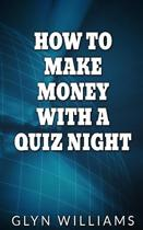 How to Make Money with a Quiz Night