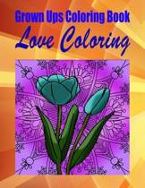 Grown Ups Coloring Book Love Coloring