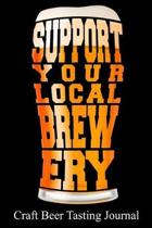 Support Your Local Brewery Craft Beer Tasting Journal