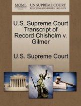 U.S. Supreme Court Transcript of Record Chisholm V. Gilmer