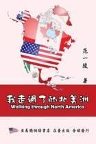 Walking Through North America