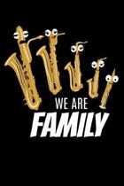 We Are Family: Lined A5 Notebook for Sax Journal