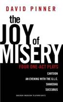 The Joy of Misery: Four One-Act Plays