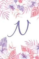 N: Initial N Monogram Notebook Journal Gift Pink and Purple Tropical Floral design
