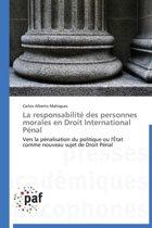 La responsabilit des personnes morales en droit international p nal