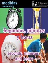 Segundos, minutos y horas (Seconds, Minutes, and Hours:Measuring)