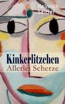 Kinkerlitzchen - Allerlei Scherze (Vollständige Ausgabe)