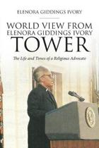 World View from Elenora Giddings Ivory Tower
