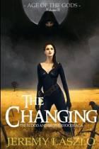 The Changing (Book 3 of The Blood & Brotherhood Saga)