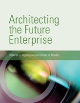 Architecting the Future Enterprise
