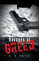 Ravages of Greed