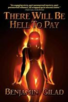 There Will Be Hell to Pay