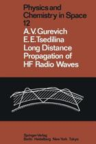 Long Distance Propagation of HF Radio Waves