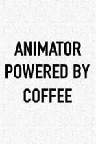 Animator Powered by Coffee