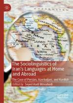 The Sociolinguistics of Iran's Languages at Home and Abroad